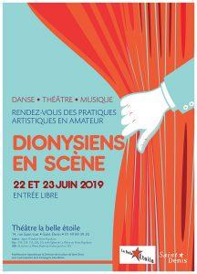 Les Dionysiens en Scène - samedi 22 et dimanche 23 juin @ La Belle Étoile