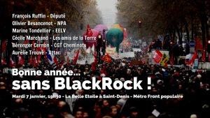 Bonne année sans BlackRock ! - mardi 7 janvier - 19h30 @ La Belle Étoile
