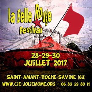 Festival La Belle Rouge - du 28 au 30 juillet - Saint-Amant-Roche-Savine (63) @ Saint-Amant-Roche-Savine | Saint-Amant-Roche-Savine | Auvergne-Rhône-Alpes | France